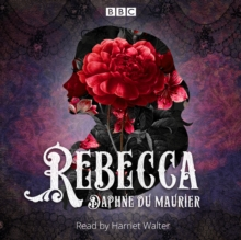 Rebecca : A BBC Radio 4 reading, eAudiobook MP3 eaudioBook