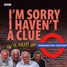 I'm Sorry I Haven't A Clue: In Search Of Mornington Crescent, eAudiobook MP3 eaudioBook