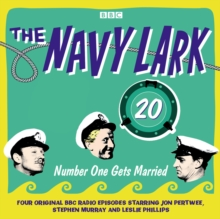 The Navy Lark, Volume 20 - Number One Gets Married, eAudiobook MP3 eaudioBook