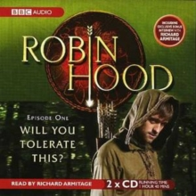 Robin Hood, Will You Tolerate This? : Episode 1, CD-Audio Book
