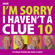 I'm Sorry I Haven't A Clue : Volume 10, CD-Audio Book
