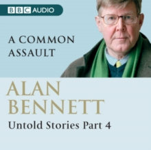 Alan Bennett Untold Stories : Part 2: The Diaries, eAudiobook MP3 eaudioBook