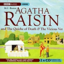 Agatha Raisin: The Quiche of Death and the Vicious Vet : v. 1, CD-Audio Book