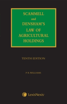 Scammell, Densham & William's Law of Agricultural Holdings, Hardback Book