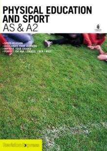Revision Express A-Level Study Guide : Physical Education and Sport, Paperback Book