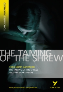 Taming of the Shrew: York Notes Advanced, Paperback Book