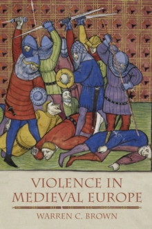 Violence in Medieval Europe, Paperback / softback Book
