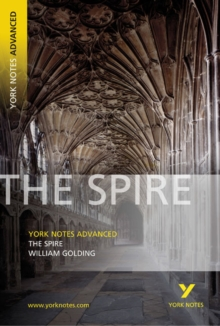 The Spire: York Notes Advanced, Paperback Book