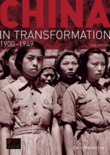 China in Transformation : 1900-1949, Paperback Book