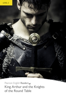 Level 2: King Arthur and the Knights of the Round Table, Paperback Book