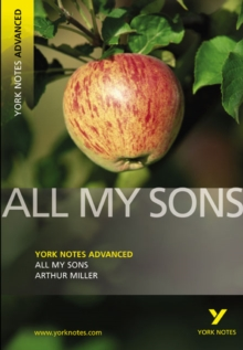 All My Sons: York Notes Advanced, Paperback / softback Book
