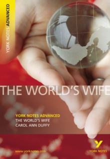 The World's Wife: York Notes Advanced, Paperback / softback Book