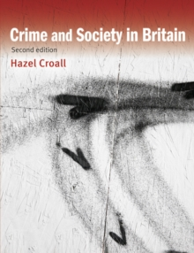 Crime and Society in Britain, Paperback / softback Book