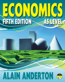 AS Level Economics Student Book : AS level Fifth edition, Paperback Book