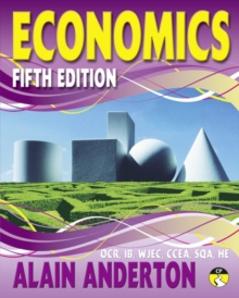 A Level Economics Student Book : Fifth edition, Paperback Book