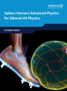 Salters Horners Advanced Physics AS Student Book, Paperback Book