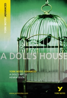 A Doll's House: York Notes Advanced, Paperback Book