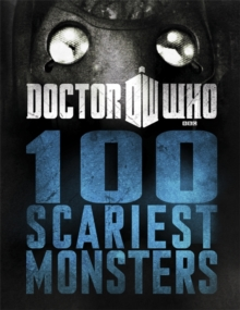 Doctor Who: 100 Scariest Monsters, Hardback Book
