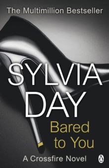 Bared to You : A Crossfire Novel, Paperback Book