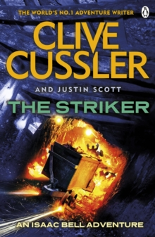 The Striker : Isaac Bell #6, Paperback / softback Book