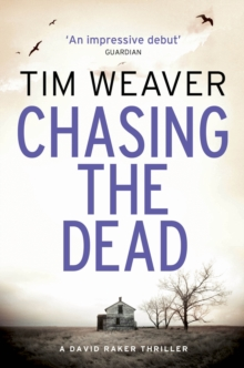 Chasing the Dead : David Raker Missing Persons #1, Paperback Book