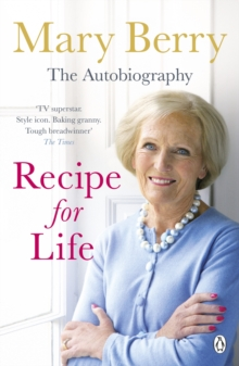 Recipe for Life : The Autobiography, Paperback / softback Book