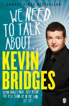 We Need to Talk About . . . Kevin Bridges, Paperback / softback Book