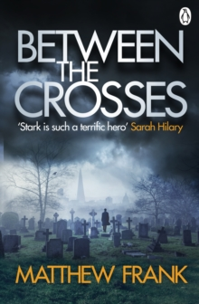 Between the Crosses, Paperback / softback Book