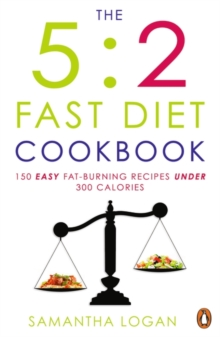 The 5:2 Fast Diet Cookbook, Paperback Book
