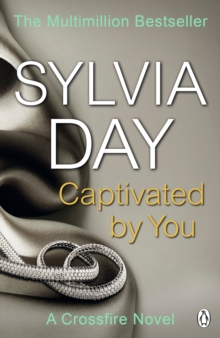 Captivated by You : A Crossfire Novel, EPUB eBook