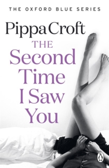 The Second Time I Saw You : The Oxford Blue Series #2, Paperback Book