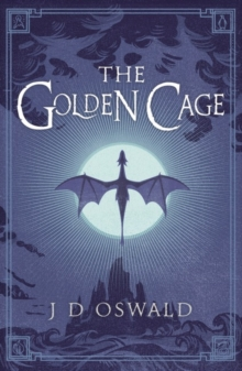 The Golden Cage : The Ballad of Sir Benfro Book Three, Paperback / softback Book