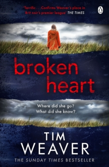 Broken Heart : How can someone just disappear? . . . Find out in this TWISTY THRILLER, Paperback / softback Book