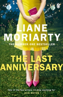 The Last Anniversary : From the bestselling author of Big Little Lies, now an award winning TV series, EPUB eBook