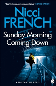 Sunday Morning Coming Down : A Frieda Klein Novel (7), Paperback Book