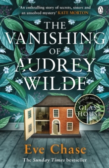 The Vanishing of Audrey Wilde : The spellbinding mystery from the Richard & Judy bestselling author of The Glass House, Paperback / softback Book