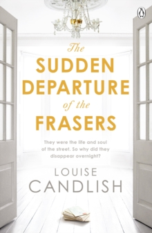 The Sudden Departure of the Frasers : The addictive thriller from the bestselling author of Our House, Paperback Book