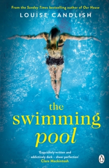 The Swimming Pool : A gripping, twisty suspense from the bestselling author of Our House, Paperback / softback Book