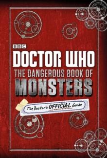 Doctor Who: The Dangerous Book of Monsters, Hardback Book