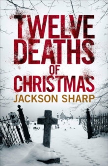 Twelve Deaths of Christmas, Paperback / softback Book