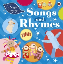 In the Night Garden: Songs and Rhymes, Board book Book