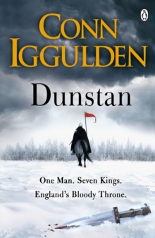 Dunstan : One Man. Seven Kings. England's Bloody Throne., Paperback / softback Book