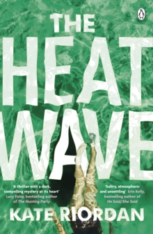 The Heatwave : The bestselling Richard & Judy 2020 Book Club psychological suspense, Paperback / softback Book