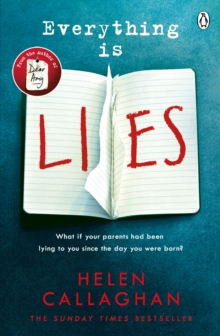 Everything Is Lies : From the Sunday Times bestselling author of Dear Amy, Paperback / softback Book