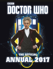Doctor Who: The Official Annual 2017, Hardback Book