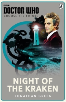 Doctor Who: Choose the Future: Night of the Kraken, Paperback Book