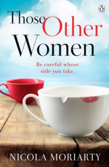 Those Other Women : Be careful whose side you take, Paperback / softback Book