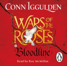 Wars of the Roses: Bloodline : Book 3, CD-Audio Book