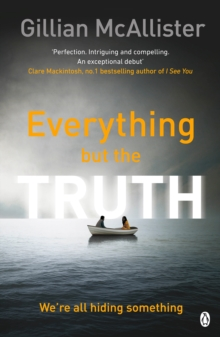 Everything but the Truth, Paperback / softback Book
