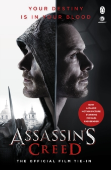 Assassin's Creed: The Official Film Tie-In, Paperback / softback Book